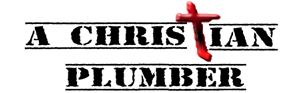 A Christian Plumber